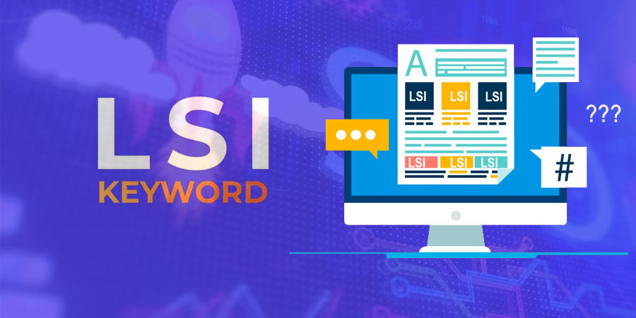 How to Use LSI Keywords?