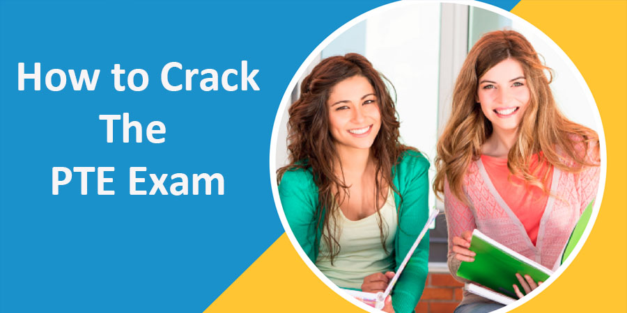 How to Crack The PTE Exam