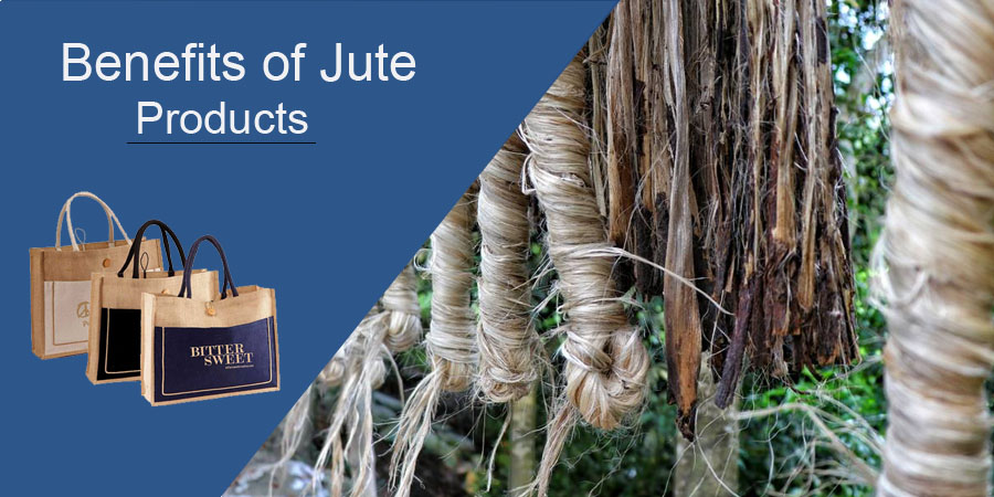 Benefits of Jute Products